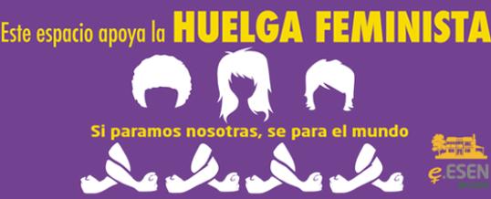 Escuela ESEN nos sumamos a la huelga feminista del 8M